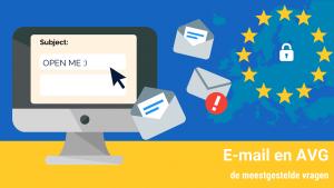 E-mail en de AVG, de meestgestelde vragen